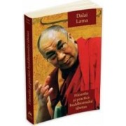 Filozofia si practica buddhismului tibetan - Dalai Lama