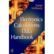 Electronics Calculations Data Handbook by Daniel McBrearty