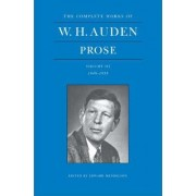 The Complete Works of W. H. Auden: Prose: 1949-1955 Volume 3 by W. H. Auden