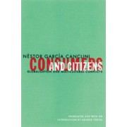 Consumers and Citizens by Nestor Garcia Canclini