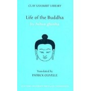 Life of the Buddha by Ashvaghosa