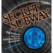 Secret Subway by Martin W Sandler
