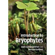 Introduction to Bryophytes by Alain Vanderpoorten
