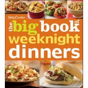 Betty Crocker the Big Book of Weeknight Dinners by Betty Crocker