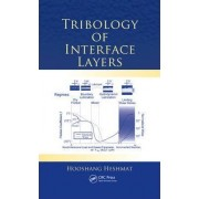 Tribology of Interface Layers by Hooshang Heshmat