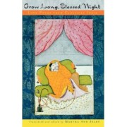 Grow Long, Blessed Night by Martha Ann Selby