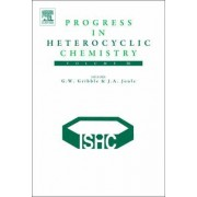 Progress in Heterocyclic Chemistry by Gordon W. Gribble