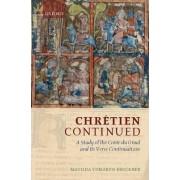 Chretien Continued by Matilda Tomaryn Bruckner