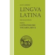 Latin-English Vocabulary II: Pt. 11, Suppl. 11 by Hans Henning Orberg