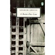 Burnt Out Case by Graham Greene