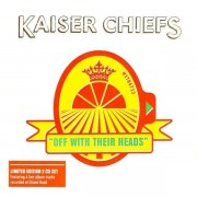 Kaiser Chiefs - Off With Their Heads (0602517848344) (2 CD)
