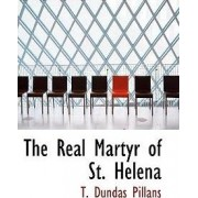 The Real Martyr of St. Helena by Pillans