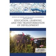 Education, Learning and the Transformation of Development by Matt Baillie Smith