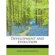 Development and Evolution by James Mark Baldwin
