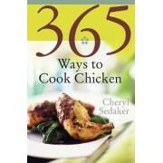365 Ways to Cook Chicken by Cheryl Sedeker