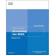 Course Booklet for CCNA Exploration Accessing the WAN, Version 4.01 by Cisco Networking Academy