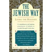 The Jewish Way by Rabb Greenberg