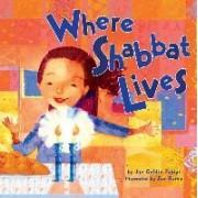 Where Shabbat Lives by Jan Goldin Fabiyi