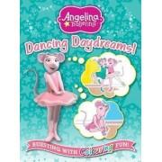 Angelina Ballerina Dancing Daydreams