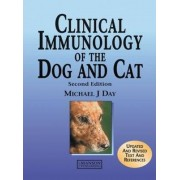 Clinical Immunology of the Dog and Cat by Michael J. Day