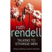 Talking To Strange Men by Ruth Rendell