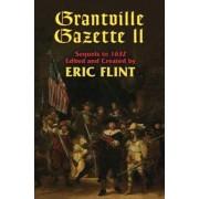 Grantville Gazette: v. 2 by Eric Flint