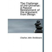 The Challenge of the Universe by Charles John Shebbeare