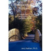 Restoring Self-Reliance by Ph D Jerry Nathan