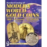 Standard Catalog of Modern World Gold Coins 1801 to Present by Colin R. Bruce