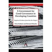 E-Government for Good Governance in Developing Countries by Driss Kettani