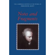 Notes and Fragments by Immanuel Kant