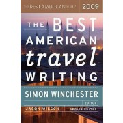 The Best American Travel Writing by Author and Historian Simon Winchester