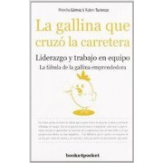 La gallina que cruzo la carretera / The Chicken who Crossed the Road by Menchu Gomez