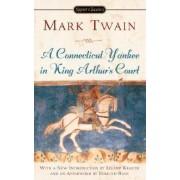 Connecticut Yankee in King Arthur's Court by Twain Mark