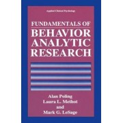 Fundamentals of Behavior Analytic Research by Alan Poling