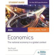 AQA Economics Student Guide 2: The National Economy in a Global Context by Ray Powell