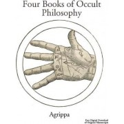 Agrippa's Four Books of Occult Philosophy by Heinrich Cornelius Agrippa
