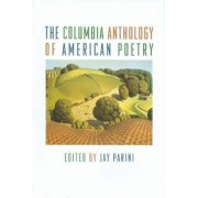 The Columbia History of American Poetry by Jay Parini
