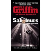 Saboteurs, the by W. E. B. Griffin