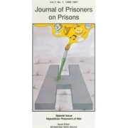 Journal of Prisoners on Prisons: Volume 7, No. 1 by Michael Mac Giolla Ghunna