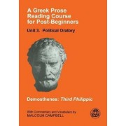 A Greek Prose Course: Public Oratory Unit 3 by Malcolm Campbell