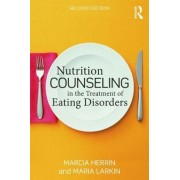 Nutrition Counseling in the Treatment of Eating Disorders by Marcia Herrin