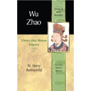 Wu Zhao by N. Harry Rothschild