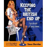 Keeping the British End Up by Simon Sheridan