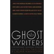 Ghost Writers by Laura Kasischke