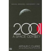 2001: a Space Odyssey by Arthur Charles Clarke