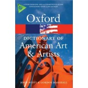 Oxford Dictionary of American Art and Artists by Anne Lee Morgan