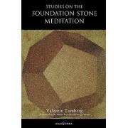 Studies on the Foundation Stone Meditation by Valentin Tomberg