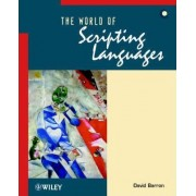 The World of Scripting Languages by David W. Barron