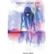 Lights in My Life by Helen Drew